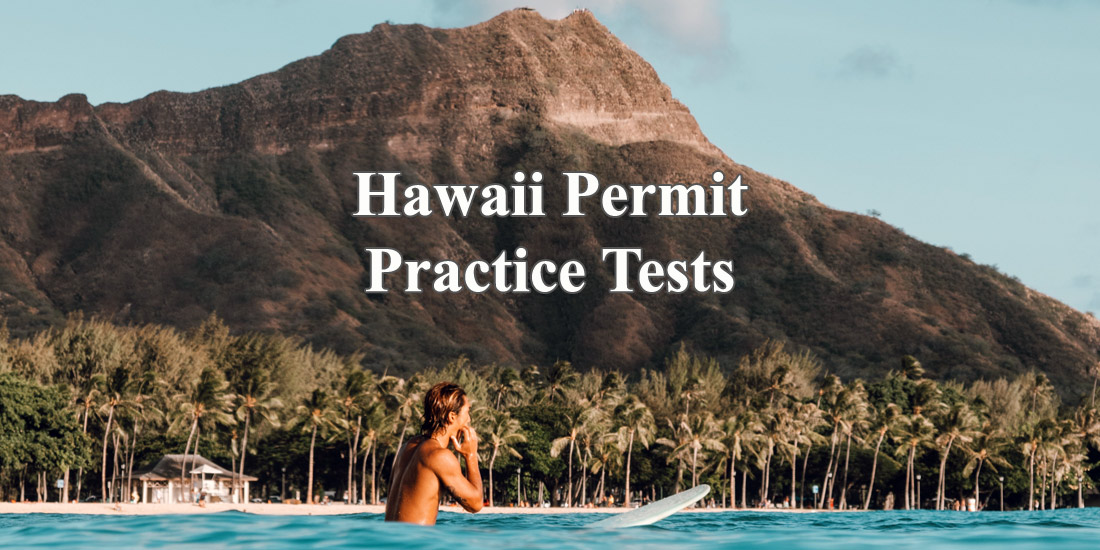 Hawaii Permit Practice Tests - Photo by Jess Vide