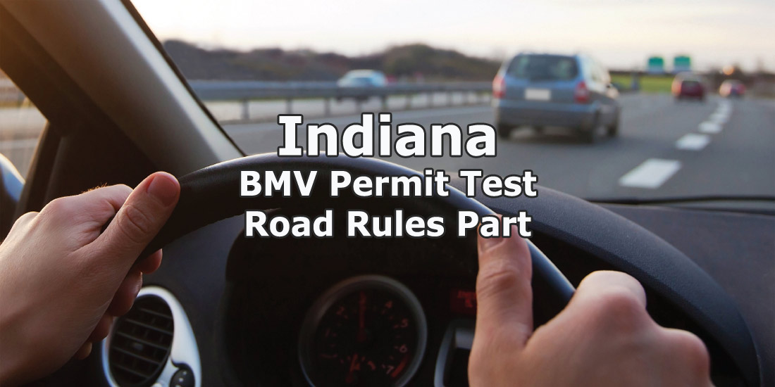 Indiana BMV Permit Test Road Rules